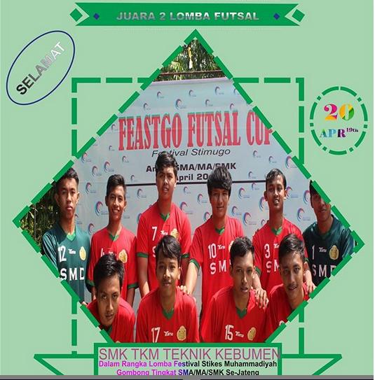 Juara 2 Turnamen Futsal Feastgo Cup STIKES Muhammadiyah Gombong Tingkat SMA/SMK/MA se Jawa Tengah Tahun 2019